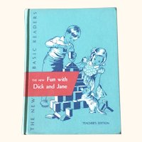 The New Fun With Dick And Jane First Grade Reader Teacher's Edition