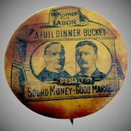 A Full Dinner Bucket Pin William McKinley Theodore Roosevelt 1900 Presidential Election