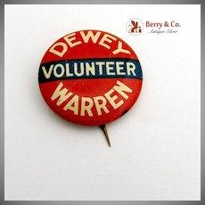 Volunteer Button Pin Thomas Dewey Earl Warren 1948 Presidential Campaign