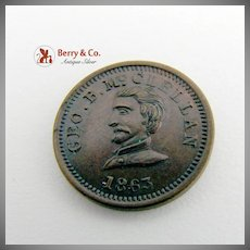 George McClellan Presidential Campaign Coin 1863