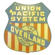 Rare Union Pacific Railroad sign Overland Route  Yellowstone Park