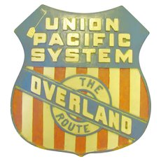 Rare Union Pacific Railroad sign Overland Route  Yellowstone Park