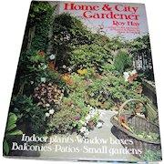 Vintage book, Home & City Gardener by Roy Hay, 1971