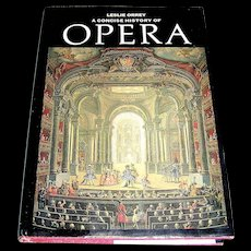 Vintage book, A Concise History of the Opera, Leslie Orrey, 1972
