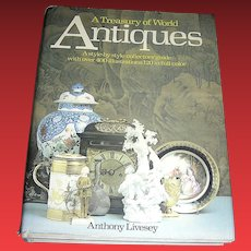 Vintage book, A treasury of World Antiques, livesey, crescent, 1979