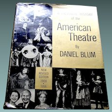 Vintage book, A Pictorial History of the American Theatre by Daniel Blum 1900-1960