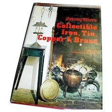 Vintage book Collectible Iron Tin Copper & Brass, Revi 1974