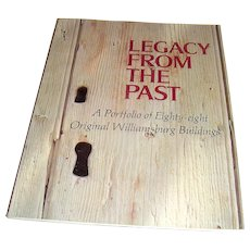 Vintage book Legacy From The Past The Colonial Williamsburg Foundation