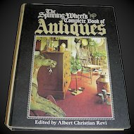 Vintage Book, The Spinning Wheel's Complete Book of Antiques