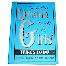 Vintage Book, The Pocket Daring Book for Girls, Things To Do, First edition