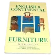 Vintage Book, English & Continental Furniture with Prices. 1984, First Printing