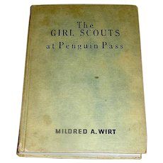 Vintage book, The Girl Scouts At Penguin Pass, Wirt 1953