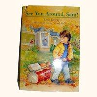 Vintage Book, See You Around Sam, Lowry. 1996