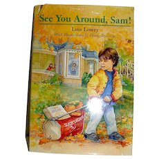 Vintage Book, See You Around Sam, Lowry. 1996