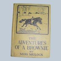 Vintage Book, The Adventures Of A Brownie by Miss Murdock, J B Lippincott, 1918