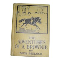 Vintage Book, The Adventures Of A Brownie by Miss Murdock, J B Lippincott, 1918