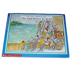 Children's Book, If You Sailed On The Mayflower, 1961 1991