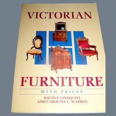 Vintage Book, Victorian Furniture With Prices, Linquist and Warren, 1995