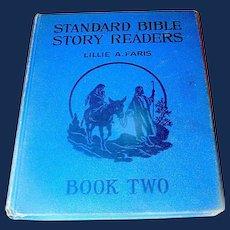 Standard Bible Stories by Lillie A. Faris 1925