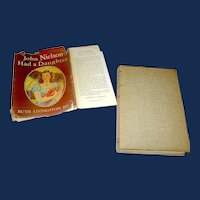 Vintage Book, John Nielson Has a Daughter, Hill, 1950
