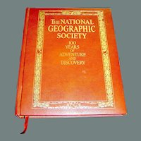 Vintage Book, The National Geographic Society 100 Years of Adventure and Discovery, 1987