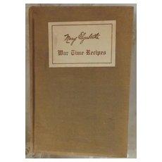 War Time Recipes Cookbook, 1918