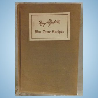 War Time Recipes Cookbook, 1918