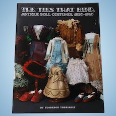 The Ties That Bind, 1820-1910 Antique Doll Costumes w/prices realized