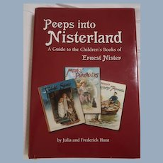 """""""Peeps Into Nisterland"""" Reference Book/Guide To Children's Books of Ernest Nister"""
