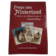 """Peeps Into Nisterland"" Reference Book/Guide To Children's Books of Ernest Nister"