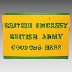 British Army WW2 Enamel Plaque - British Embassy Food Coupon Sign