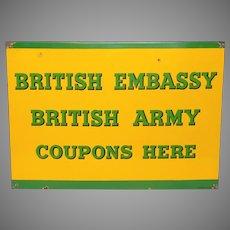 English Military Enamel Plaque - British Embassy Metal Sign - Ration Coupons