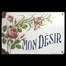 Antique French House Enamel House Plaque - MY DESIRE !