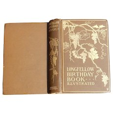 Longfellow Birthday Book - Illustrated - ca. 1900