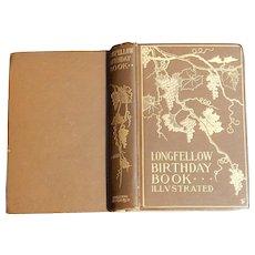 Longfellow Birthday Book - Illustrated - ca. 1900
