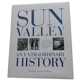 Book: Sun Valley, An Extraordinary History, hard cover, 1998