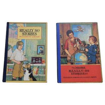 Books: Really-So Stories - 2 - Children - 1924 & 1929
