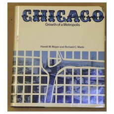 $ALE: Chicago - Growth of a Metropolis - Book - Univ. of Chicago Press - 1969
