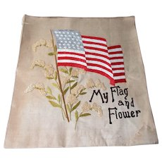 Antique Embroidery Patriotic Folk Art American My Flag And Flower Civil War Era 34 Stars