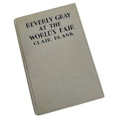 1935 Beverly Gray At The Worlds Fair Book - Clair Blank