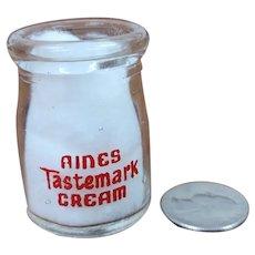 Vintage Individual Cream Bottle Aines Tastemark Cream Milk Bottle