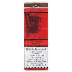 Vintage Ye Olde Homestead Wine Liquor Beer Nite Club Medina OH Matchbook Cover