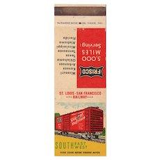 5000 Miles Serving Frisco St Louis San Francisco Railroad Matchbook Cover