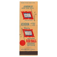 Vintage Wabash Railway Railroad Matchbook Cover Red Ball Freight Service