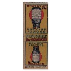 1930s Bromo Seltzer For Headache Diamond Match Matchbook Cover