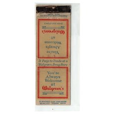 1930s You're Always Welcome At Walgreen's Diamond Match Matchbook Cover