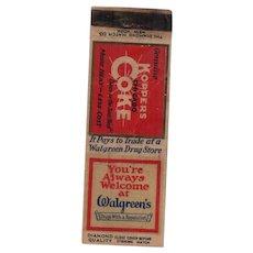 1930s Koppers Chicago Coke Walgreens Diamond Match Matchbook Cover