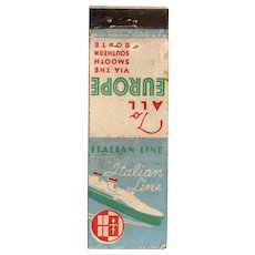 Vintage Italian Line Boat Travel To All Europe Matchbook Cover