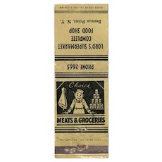 1930's Lord's Supermarket Complete Food Shop Bemus Point NY Matchbook Cover