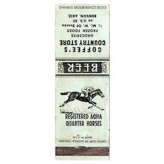 1930's Coffee's Country Store Benson AZ Matchbook Cover Beer Horses